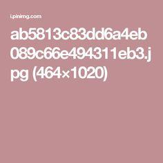 ab5813c83dd6a4eb089c66e494311eb3.jpg (464×1020)