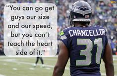 """Kam Chancellor: """"You can go get guys our size and our speed, but you can't teach the heart side of it. Seahawks Fans, Seahawks Football, Best Football Team, Football Baby, Seattle Sounders, Seattle Mariners, Seattle Seahawks, Kam Chancellor"""