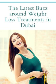 The Latest Buzz around Weight Loss Treatments in Dubai Eyelid Lift, Brow Lift, Lose Weight Naturally, Reduce Weight, Health And Fitness Tips, Health And Wellness, The Latest Buzz, Neck Lift, Facial Rejuvenation