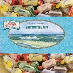 James Salt Water Taffy I Love And Is