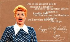 Lucille Désirée Ball | August 6, 1911 - April 26, 1989
