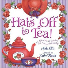 Hats Off to Tea!: A Celebration Brimming with Fun and Friendship Red Purple, Red And Pink, Red Hat Club, Hat Quotes, 12 Roses, Red Hat Ladies, Red Hat Society, Tea And Books, Afternoon Tea Parties