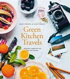 Green Kitchen Travels : Hälsosam vegetarisk mat från hela världen (Inbunden)