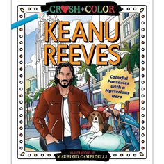 Crush and Color Keanu Reeves Coloring Book Keanu Reeves, The Stoics, Read Comics, Coloring Book Pages, Coloring Sheets, Jason Momoa, Amazing Adventures, Bored Panda, Gift Ideas