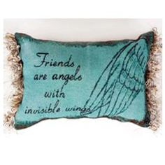 Friends Are Angels with Invisible Wings Word Pillow
