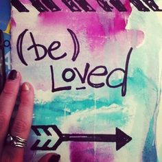 I believe in the power of love notes.Gentle reminders:you are, I am, we are loved.