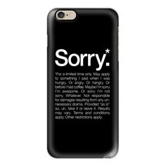 iPhone 6 Plus/6/5/5s/5c Case - Sorry for a limited time Black ($40) ❤ liked on Polyvore featuring accessories, tech accessories, phone cases, phones, iphone case, technology, apple iphone cases, iphone cover case and slim iphone case