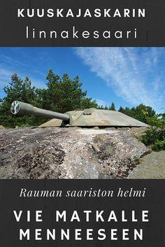 Rauman saariston helmiä: Kuuskajaskarin linnakesaari vie matkalle menneeseen | Live now – dream later -matkablogi