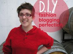 DIY Fashion Blogging Perfection!