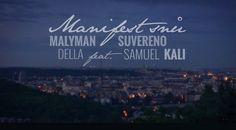 MalýMan & Della- Manifest snů feat. Suvereno, Kali, Samuel