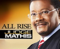 Enforces law but also understands things from a street perspective due to his life experiences.. All rise Judge Mathis