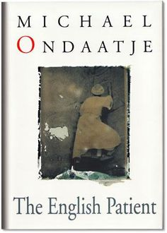 1992 Man Booker Prize Winner:  The English Patient by Michael Ondaatje #kickupyourheels