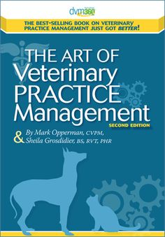 Oooo, I wrote a book with Mark Opperman, awesome! The Art of Veterinary Practice Management, 2nd Edition