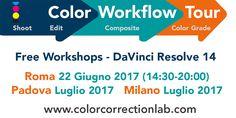 Color Workflow Tour, DaVinci Resolve 14, Color Correction Lab, Daniele Paglia, Free Workshop, Color Correction, Color Grading, Blackmagic Design, Roma, AIC