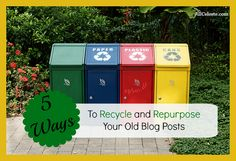 What to do with your old blog posts | http://www.jillceleste.com/5-ways-to-recycle-and-repurpose-your-old-blog-posts/