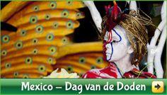 """Mexicanen """"vieren"""" de Dag Van De Doden als wij Belgen Allerheiligen Allerzielen 2013 """"herdenken""""."""