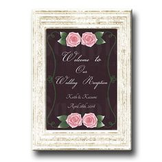 Rose Wedding Welcome Board