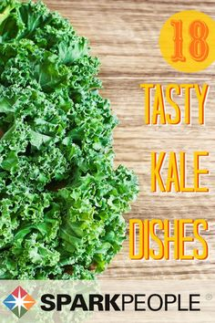 Kale Recipes You'll Actually Eat. Yum! Great to have some new recipes to try. |via @SparkPeople #kale #healthy #cooking