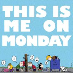 Snoopy: This is me on Monday Charlie Brown Cartoon, Charlie Brown And Snoopy, Peanuts Cartoon, Peanuts Snoopy, Peanuts Comics, Snoopy Love, Snoopy And Woodstock, Lucy Van Pelt, Snoopy Comics