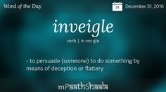 inveigle - Word of the Day