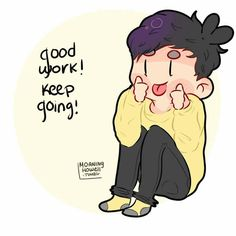 Phil Lester believes in you, and so do I! Good job!! [ Pt 1/2 ]