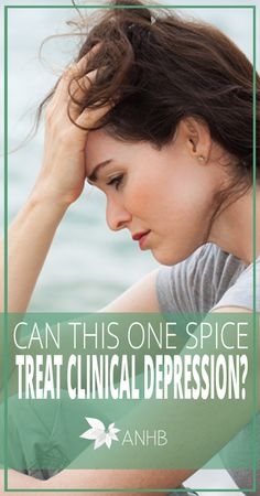 Can This One Spice Treat Clinical Depression - All Natural Home and Beauty #allnatural #depression #health