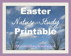 Freebie!  Nature Study for Easter #HeIsRisen