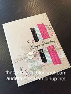 the crafty yogi: A Few Of My Favorite Things, washi tape, Stampin' up, timeless textures, birthday card
