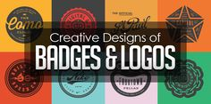 50+ Creative Designs of Badges and Logos #badges #logodesign #branding #graphicdesign #designer