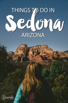 The best things to do in Sedona, Arizona, no matter what you're interested in!