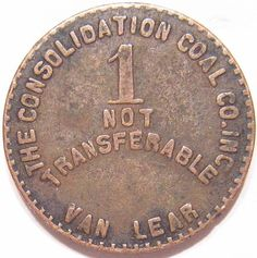 """VAN LEAR, KY CONSOLIDATION COAL COMPANY MINING SCRIP RARE R-9 GOOD FOR """"1"""" TOKEN"""