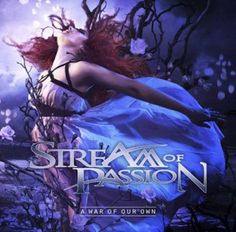 Stream of Passion – A War of Our Own   Metalunderground