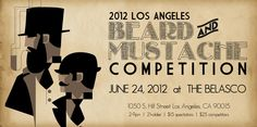 LA gentlemen (and ladies, I suppose), start your beards and mustaches!