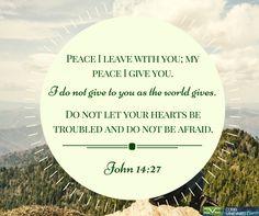 John 14:27  #Scripture #quotes #Bible #Cobbvineyard #verse cobbvineyard.com