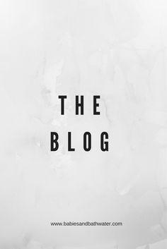 BABIES AND BATHWATER   A Catholic Lifestyle Blog