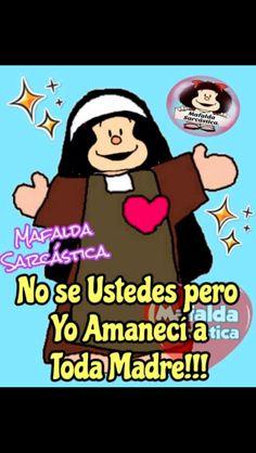 Spanish Memes, Spanish Quotes, Mafalda Quotes, Morning Messages, Funny Quotes, Cartoon, Comics, Charades, Spanish