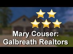 Mary Couser: Galbreath Realtors Troy Perfect 5 Star Review by C. Ellis