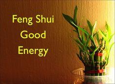 Feng Shui Good Energy