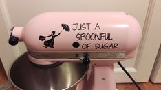 Spoonful of Sugar Kitchenaid Mixer Vinyl Decal Sticker Dessert Mary Poppins - Living Word Designs, Inspirational Home Decor Mary Poppins, Casa Disney, Disney Rooms, Disney House, Disney Home Decor, Disney Crafts, Disney Kitchen Decor, Disney Diy, Disney Stuff
