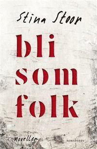 Bli som folk (inbunden) Folk, Audiobooks, Literature, Ebooks, This Book, Reading, Editor, Rum, Free Apps