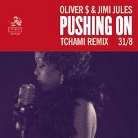 Oliver $ & Jimi Jules - Pushing On (Tchami Remix) by ~ Tchami ~ on SoundCloud