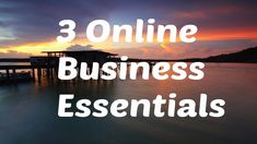 Simple online business essentials and how to make it work
