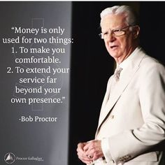 Love people and use money. Make sure you don't get that concept reversed! #BobProctor #Service #Love