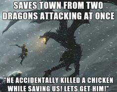 Skyrim - yep, had that happen before.