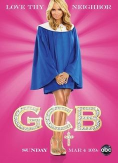 Good Christian Belles (GCB). This comedy is great....makes me laugh how these Texans can turn religion around to justify their shady dealings!