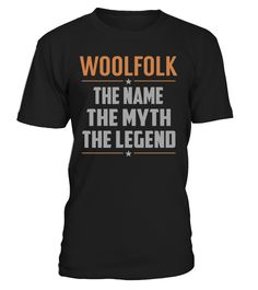 WOOLFOLK The Name The Myth The Legend Last Name T-Shirt #Woolfolk