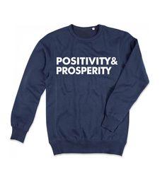 Positivity & Prosperity Sweatshirt