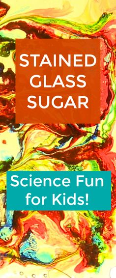 Stained Glass Sugar Science Experiment Fun for Kids