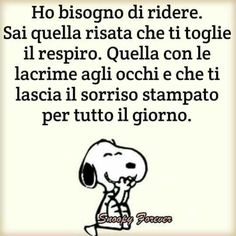 Anche io ho bisogno di un po'di spensieratezza e leggerezza Italian Quotes, Strong Words, Charlie Brown And Snoopy, More Than Words, Powerful Words, Good Mood, Favorite Quotes, Verses, Laughter