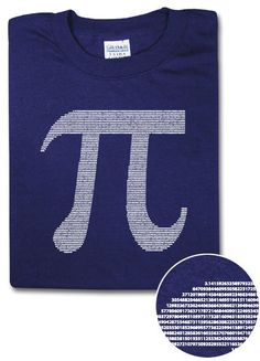 """♥ """"Pi By Numbers"""" T-Shirt: The Pi symbol was constructed using over four thousand digits of Pi itself!"""